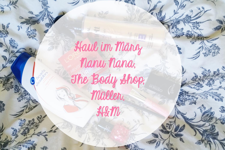 Haul the body shop nanu nana m ller h m - Nanu nana weihnachten ...